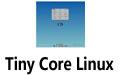 Tiny Core Linux 体积最小的精简 Linux 操作系统发行版之一 (仅10多MB)