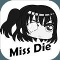 Miss Die 最新版