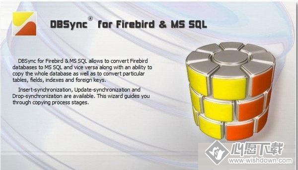 DBSync for Firebird and MSSQL(数据库同步软件)_wishdown.com